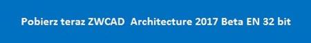 ZWcad Beta Architecture 2017