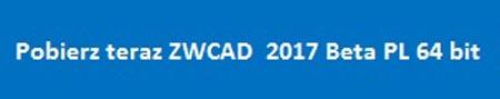 ZWcad Beta 2017 64 bit